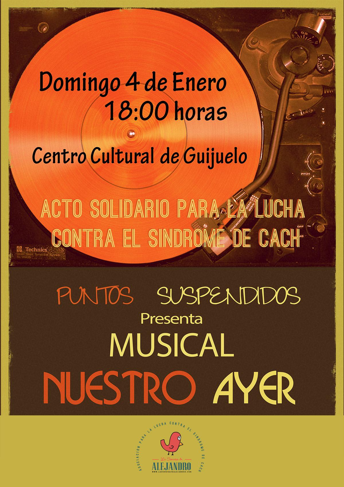 Musical Nuestro Ayer, por la compañía Puntos Suspensivos.